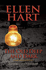 The Old Deep and Dark by Ellen Hart